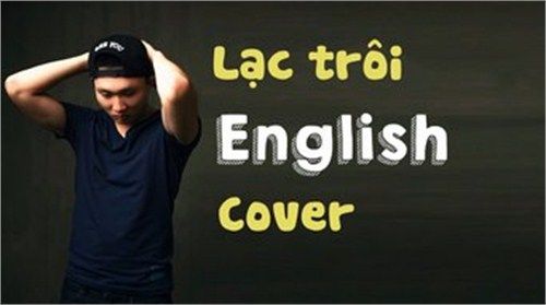 Lạc Trôi Version English